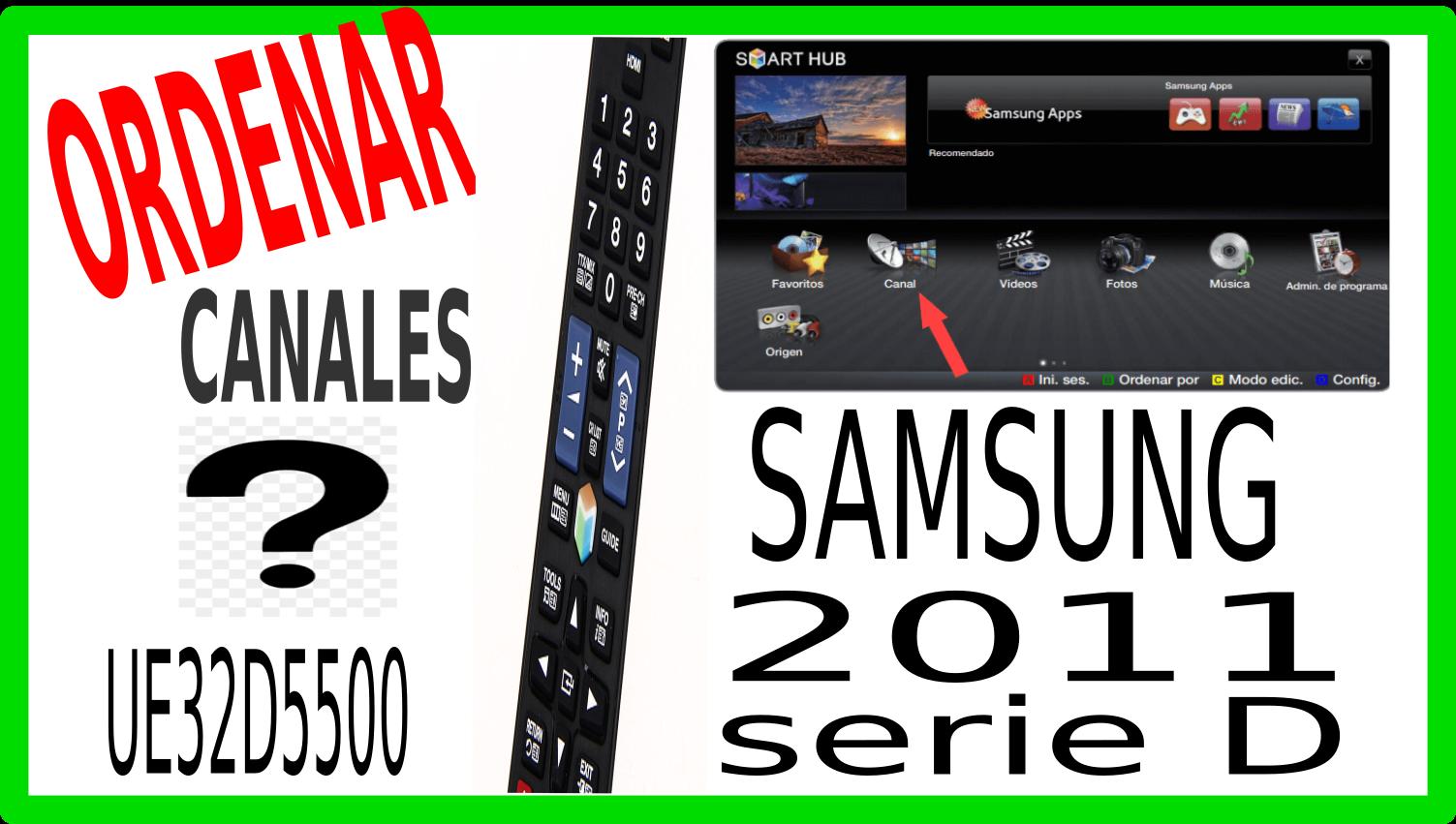Cómo ordenar canales en Samsung antigio del 2011