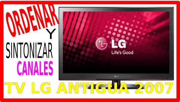 Buscar y ordenar canales tv LG antigua