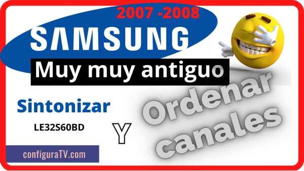 Ordenar canales Samsung serie S 2007