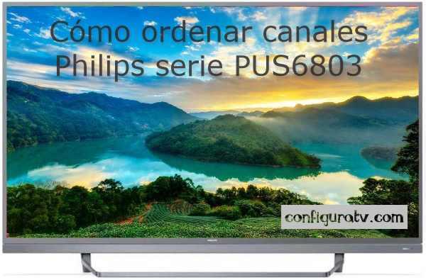 Cómo ordenar los canales en Philips serie PUS6803